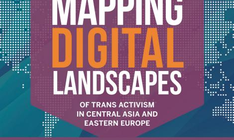 Report on Trans Activism in Central Asia and Eastern Europe (cover)